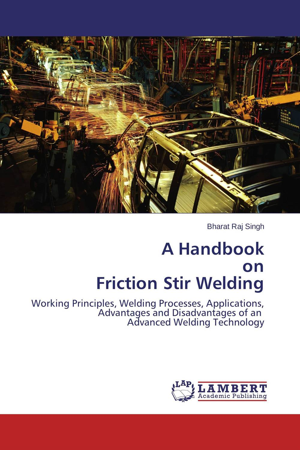 A Handbook on Friction Stir Welding new technology free post welding machine helmet shading welding mask cap for the welding machine chrome polished