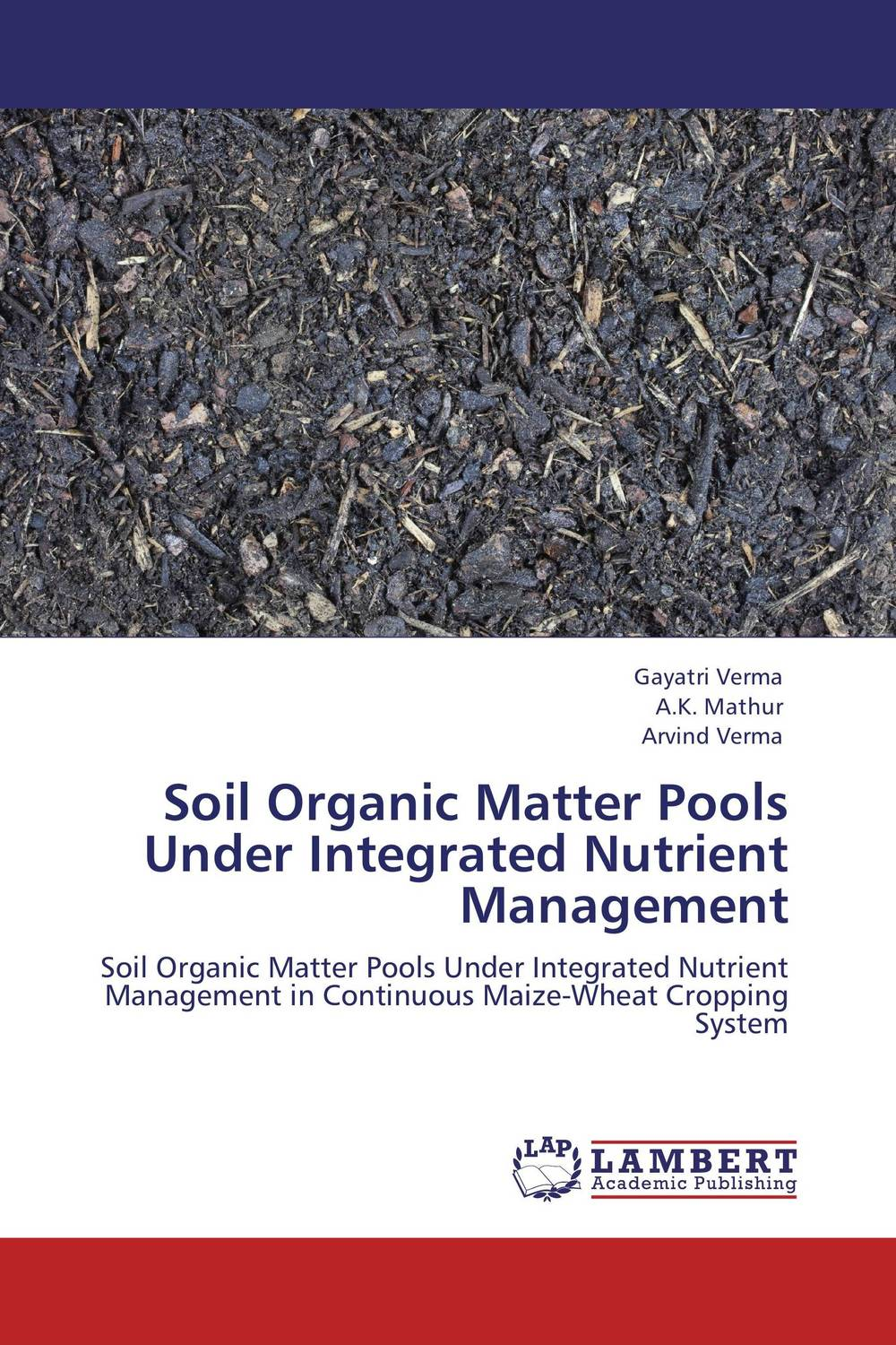 Soil Organic Matter Pools Under Integrated Nutrient Management zinc and fym in rice wheat crop rotation