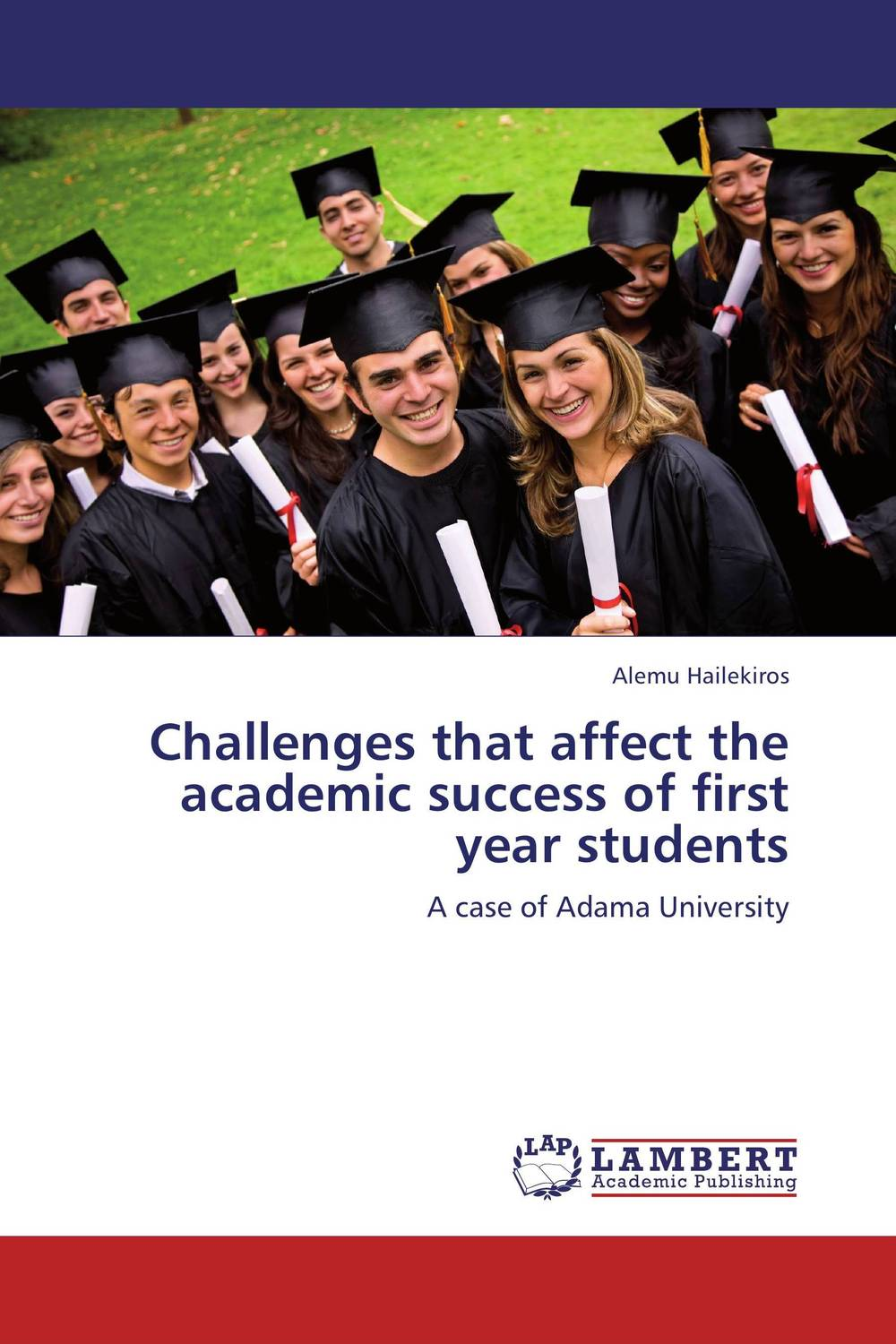 Challenges that affect the academic success of  first year students frontiers in high pressure biochemistry and biophysics