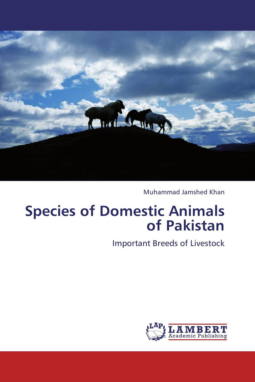 Species of Domestic Animals of Pakistan elusive roles of domestic animals as reservoirs of hat in nw uganda