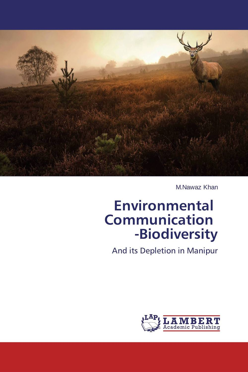 Environmental   Communication   -Biodiversity environmental protection in india role of supreme court