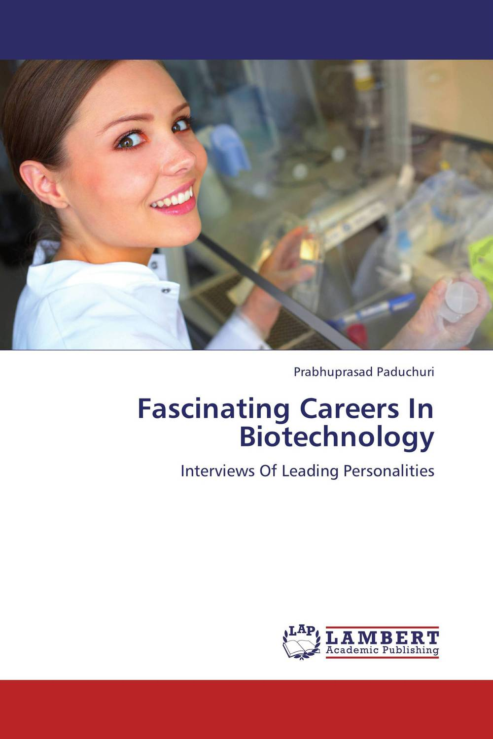 Fascinating Careers In Biotechnology