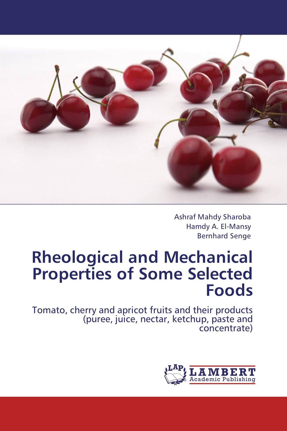 Rheological and Mechanical Properties of Some Selected Foods processing properties