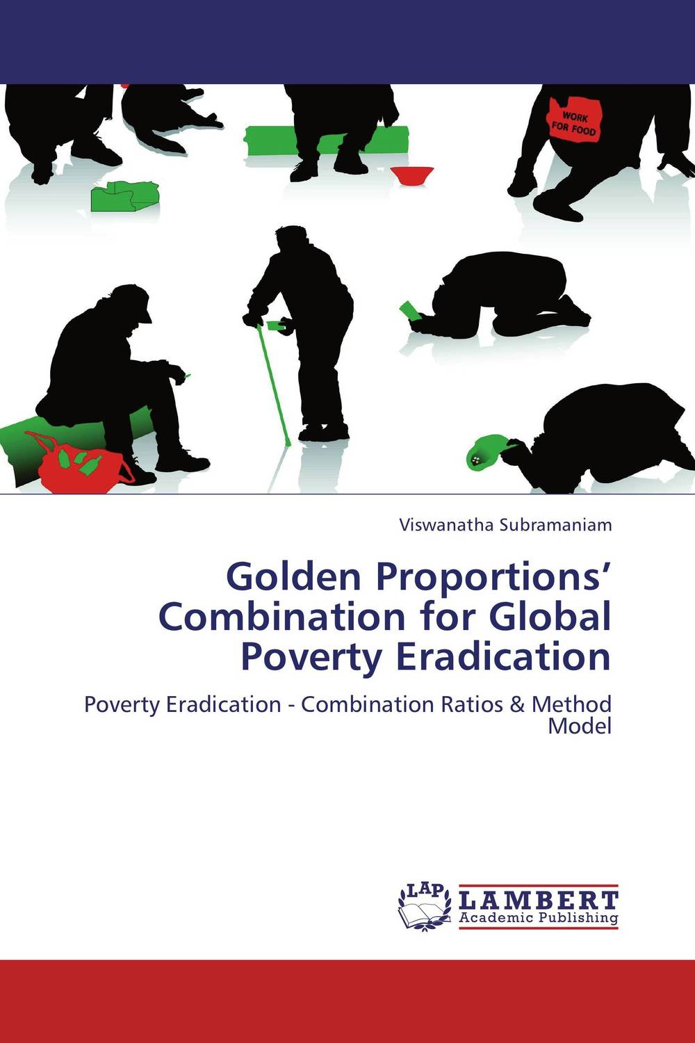 Golden Proportions' Combination for Global Poverty Eradication the nature of mass poverty