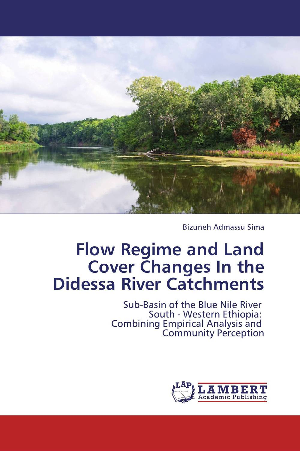 Flow Regime and Land Cover Changes  In the Didessa River Catchments flora from the inferior basin of motru river
