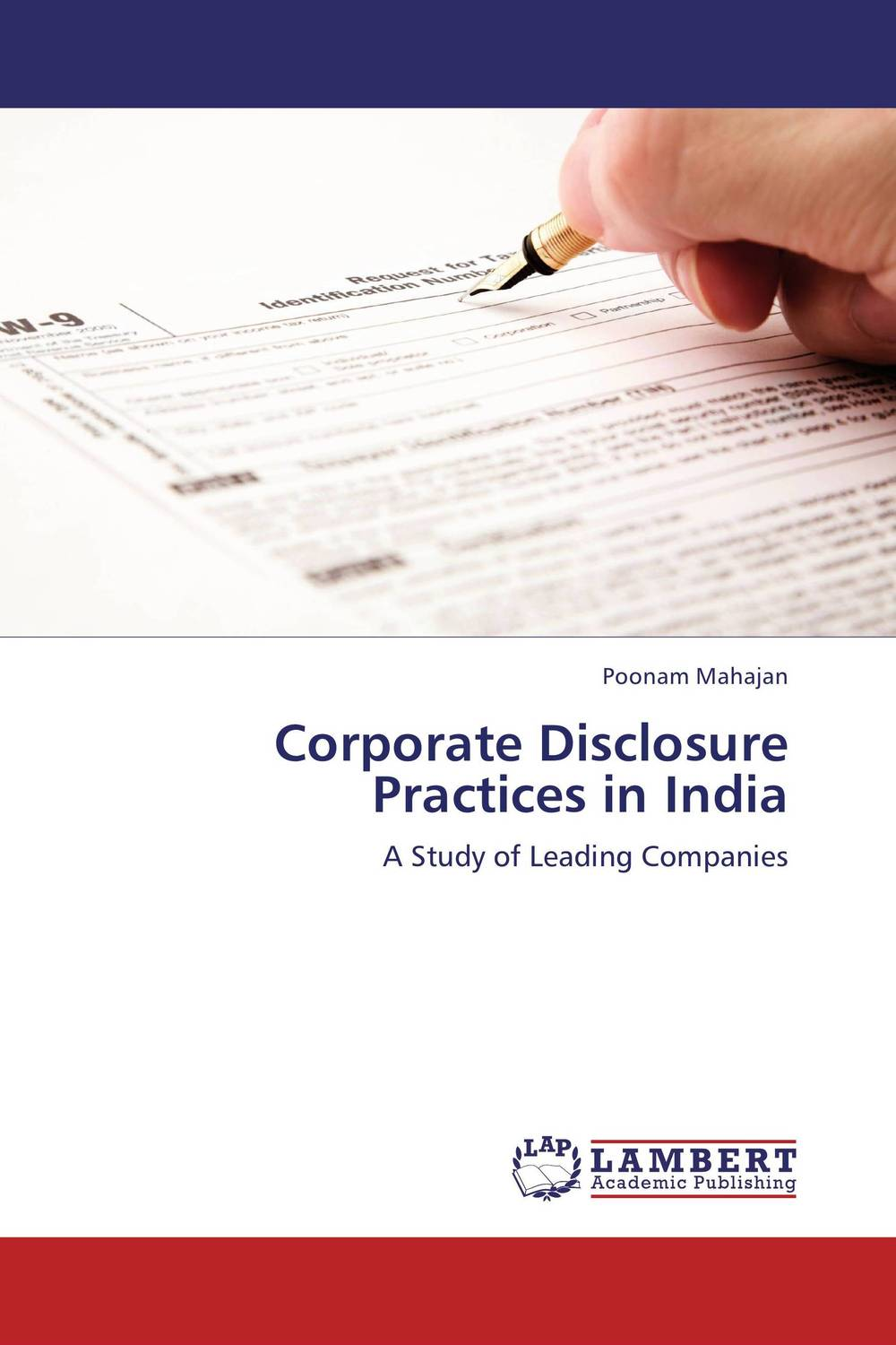 Corporate Disclosure Practices in India the effect of securities regulation and corporate tax