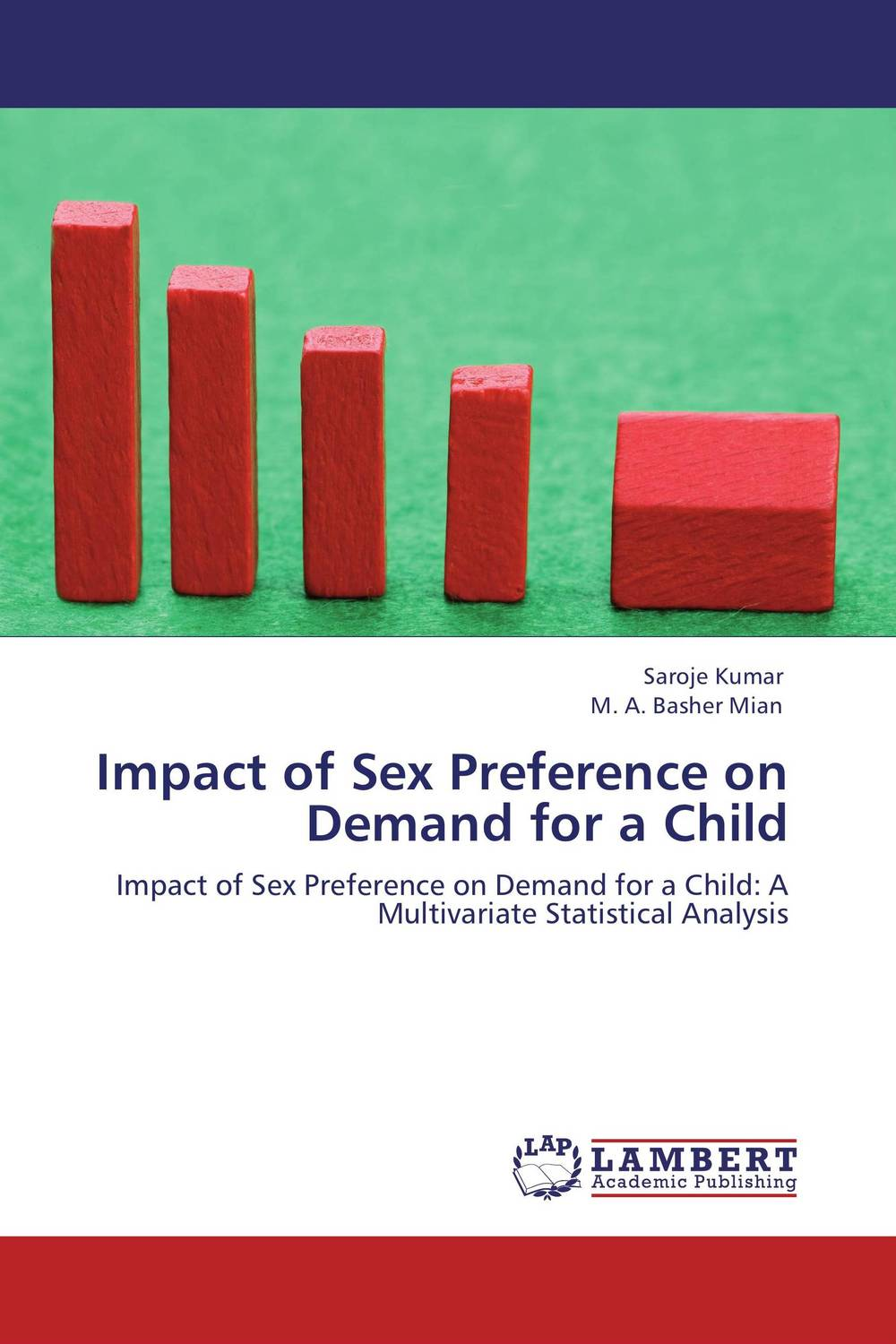 Impact of Sex Preference on Demand for a Child the structure of world demand