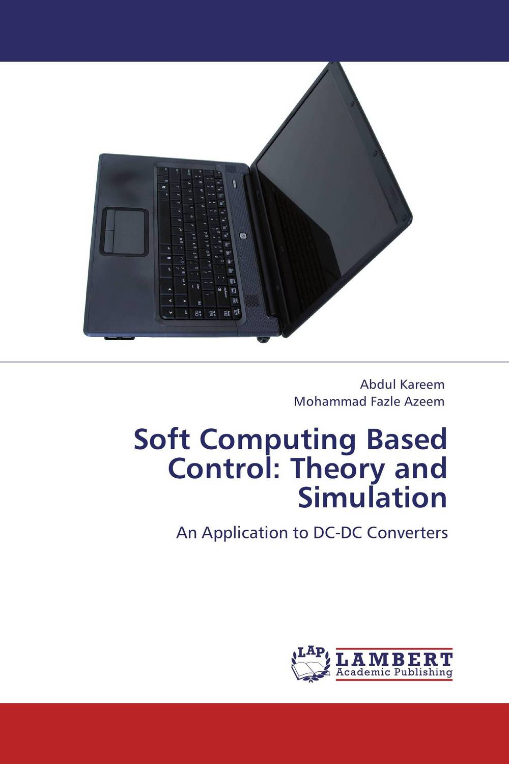 Soft Computing Based Control: Theory and Simulation soft computing based techniques in cellular manufacturing systems