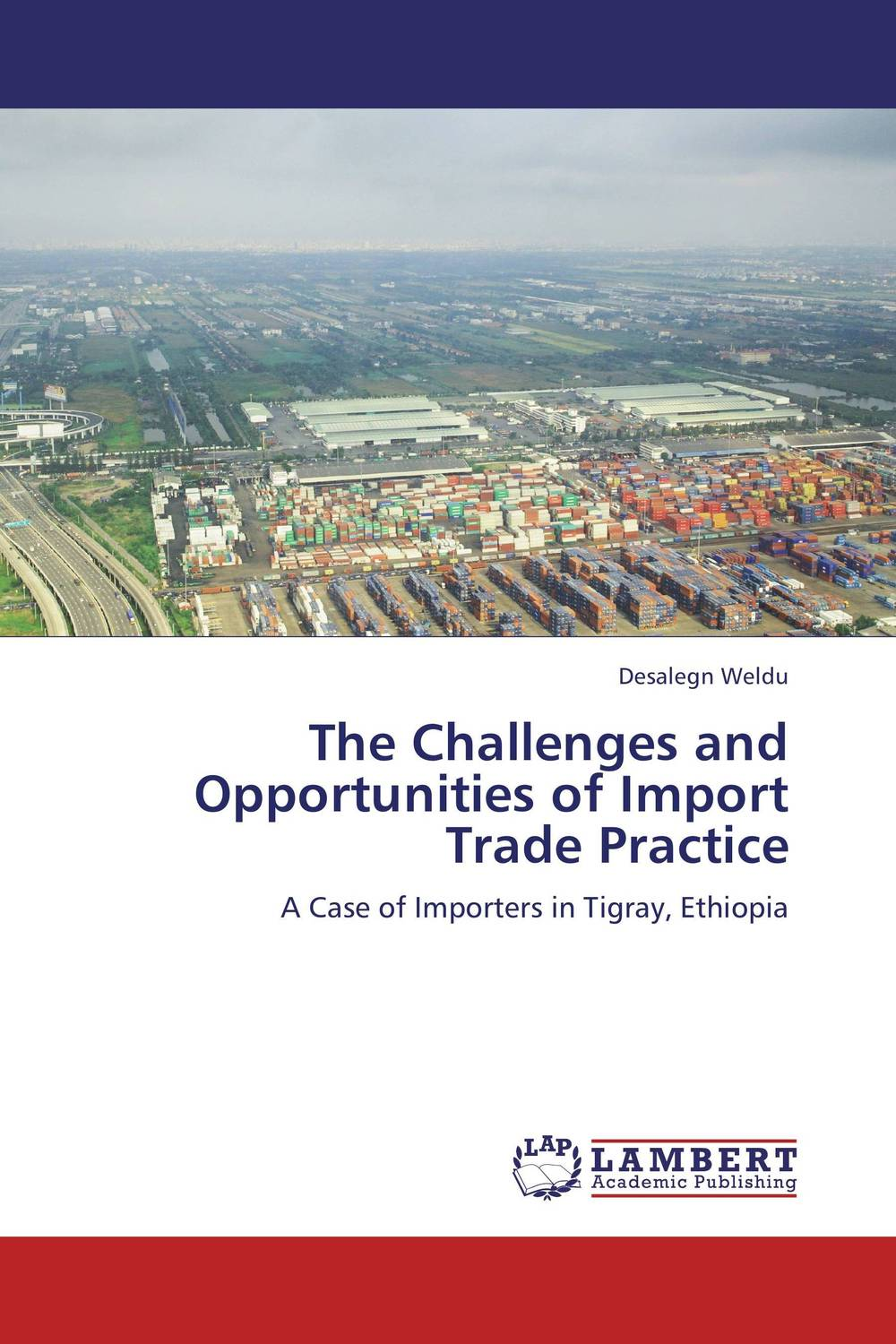 The Challenges and Opportunities of Import Trade Practice challenges and opportunities of indigenous church leaders in uganda