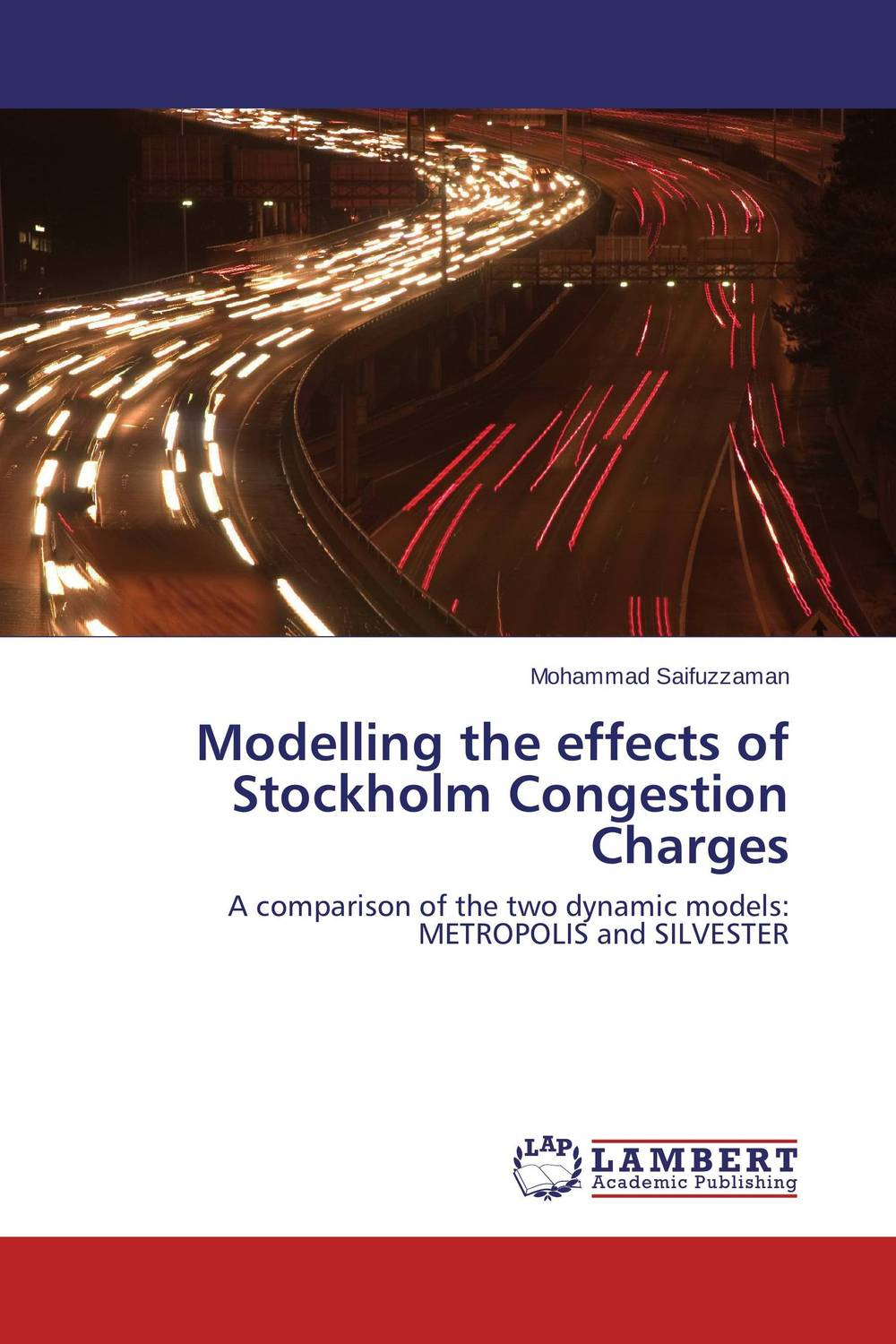 Modelling the effects of Stockholm Congestion Charges