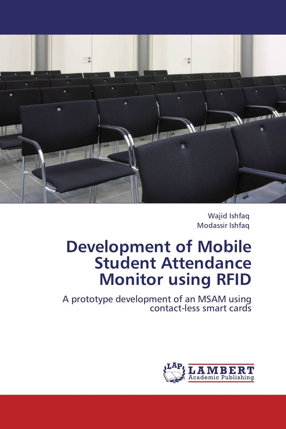 Development of Mobile Student Attendance Monitor using RFID class attendance system using fingerprint technique