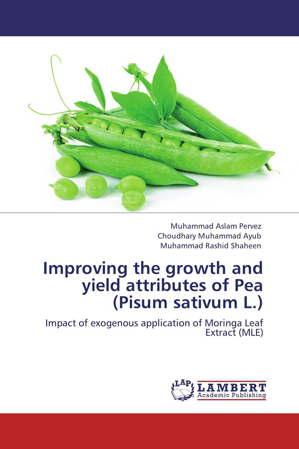 Improving the growth and yield attributes of Pea (Pisum sativum L.) genetic analysis of seed yield and other attributes in lentil
