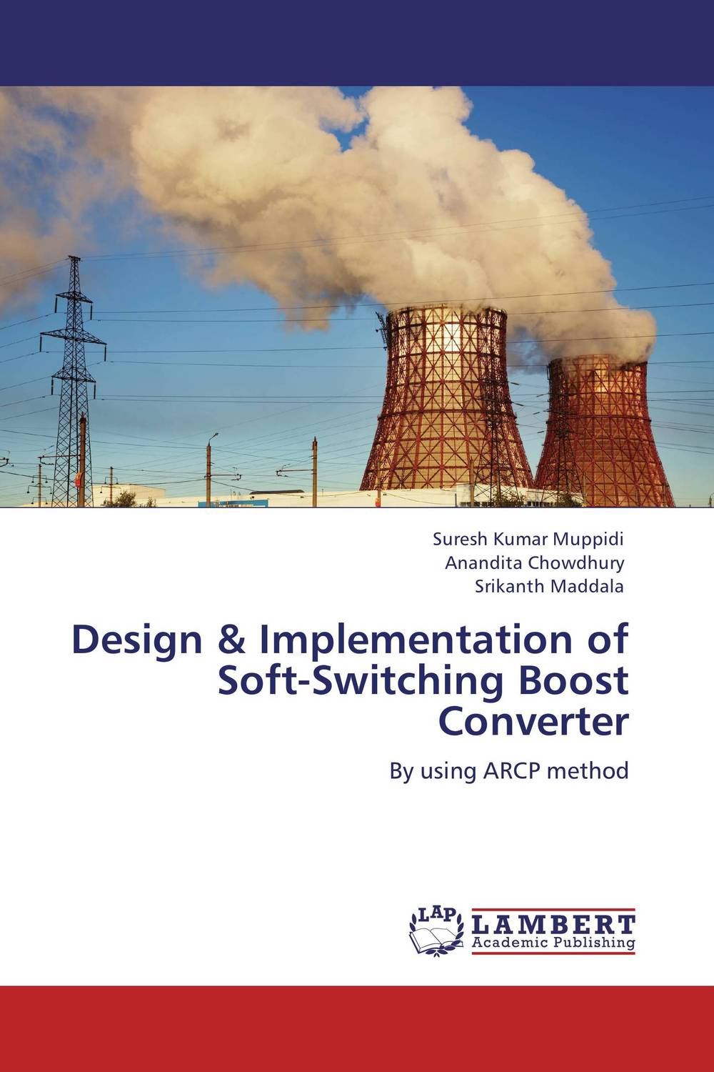 Design & Implementation of Soft-Switching Boost Converter yinan cui the design implementation and trajectory generation for small uavs