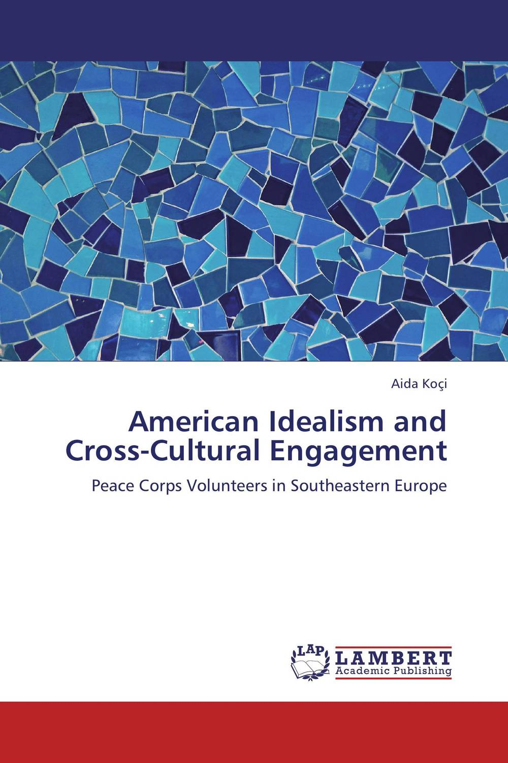American Idealism and Cross-Cultural Engagement
