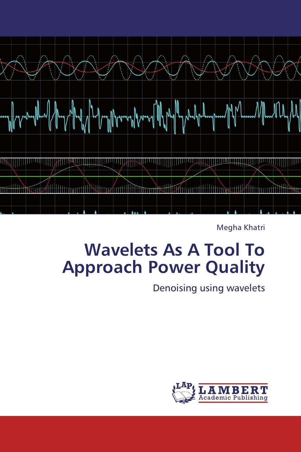 Wavelets As A Tool To Approach Power Quality the application of wavelets methods in stefan problem