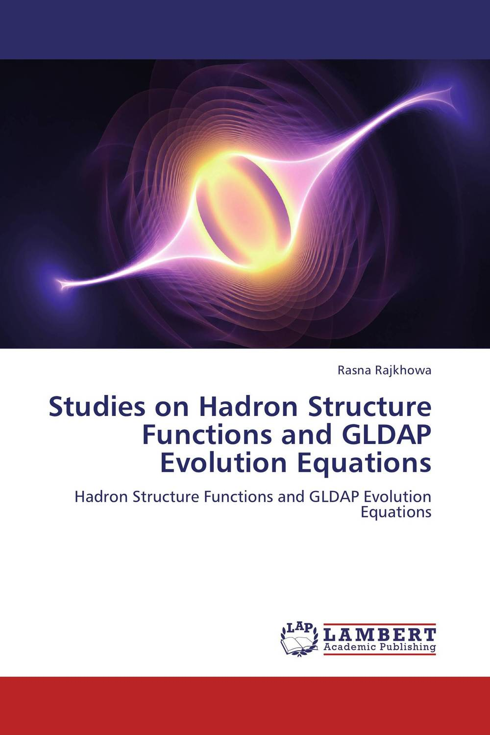 Studies on Hadron Structure Functions and GLDAP Evolution Equations evolution equations and applications