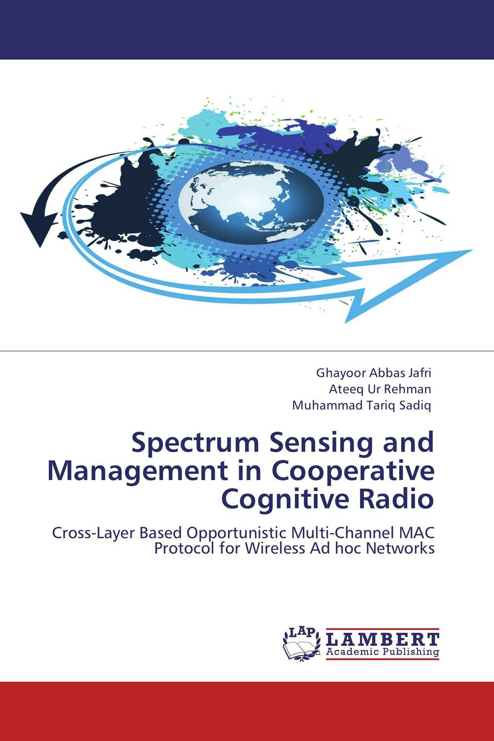 Spectrum Sensing and Management in Cooperative Cognitive Radio jai sukh paul singh cognitive radio spectrum sensing and its performance analysis