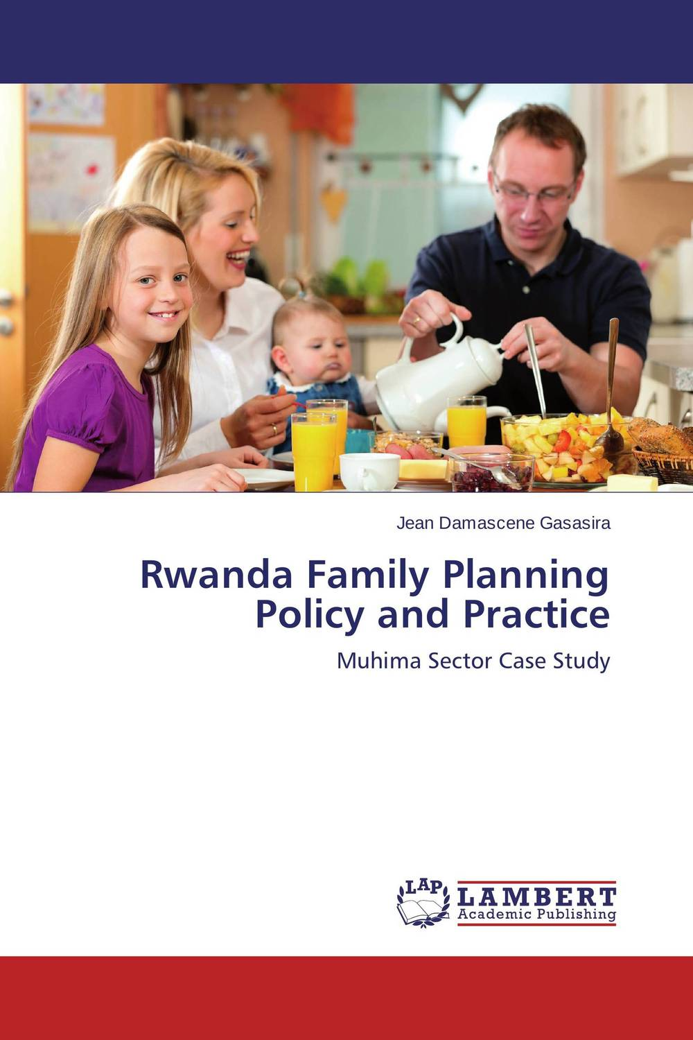 Rwanda Family Planning Policy and Practice statistical techniques for family planning measures