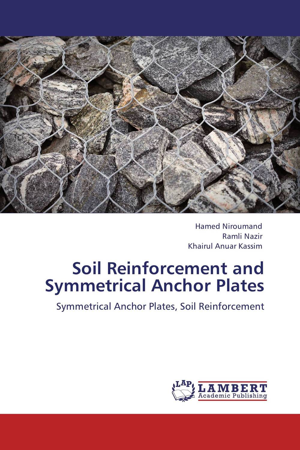Soil Reinforcement and Symmetrical Anchor Plates composite structures design safety and innovation