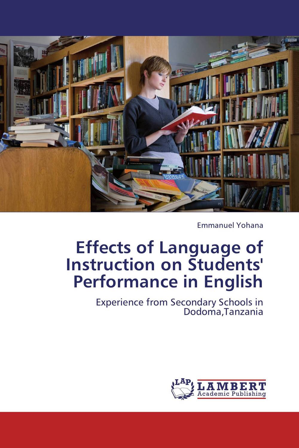 Effects of Language of Instruction on Students' Performance in English the effect of tasks and language learning goals on oral performance