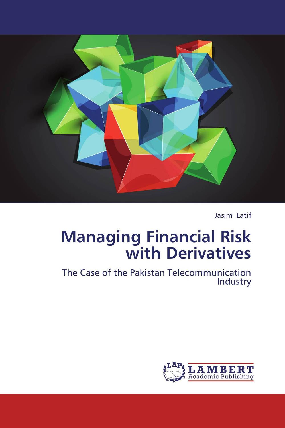 Managing Financial Risk with Derivatives  managing operational risk in financial markets