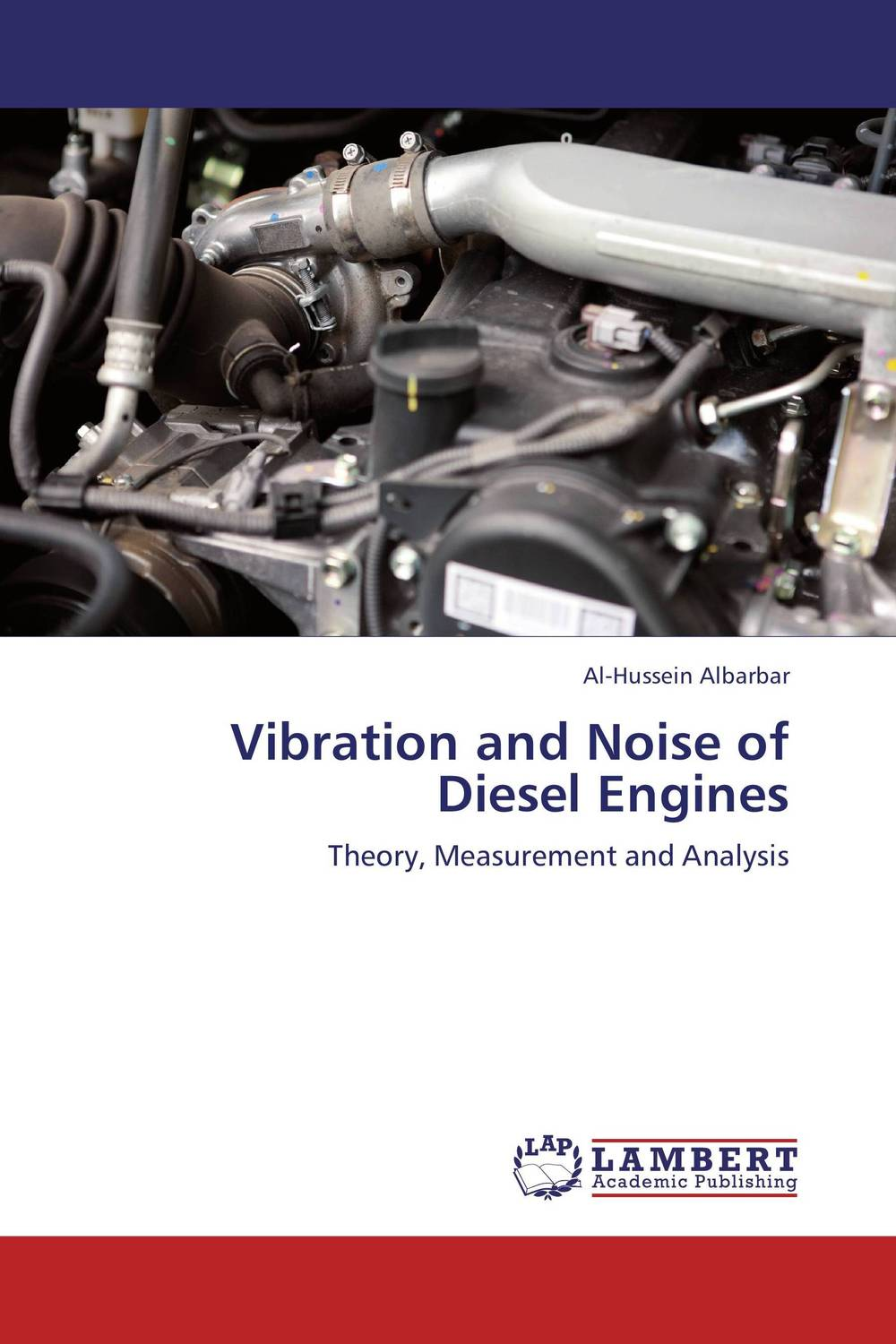 Vibration and Noise of Diesel Engines купить