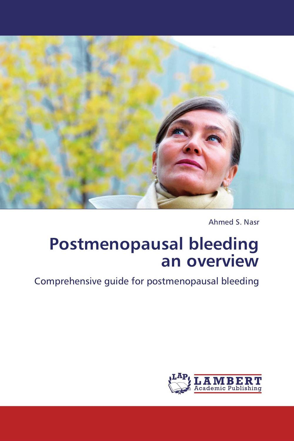 Postmenopausal bleeding an overview late stage diagnosis of cervical cancer