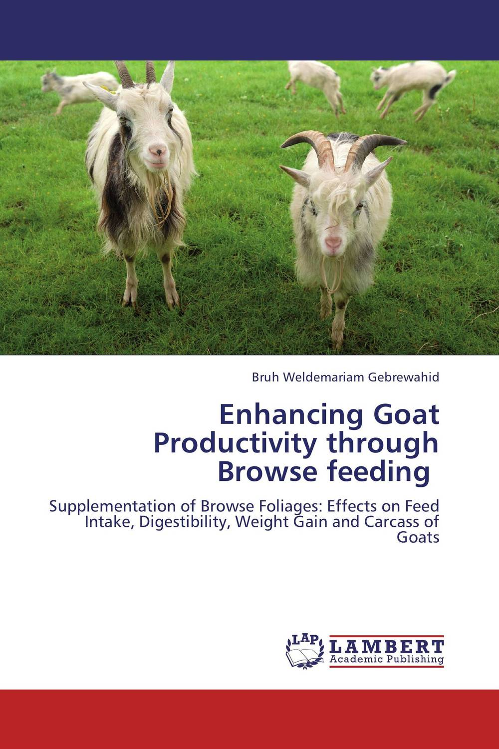 Enhancing Goat Productivity through Browse feeding adding value to the citrus pulp by enzyme biotechnology production