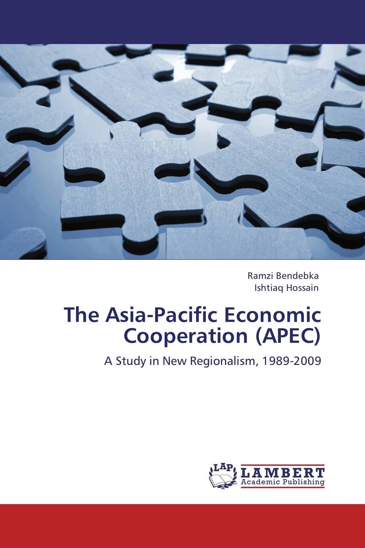 The Asia-Pacific Economic Cooperation (APEC) николай камзин theory and practical aspects of internationa settlements economic cooperation