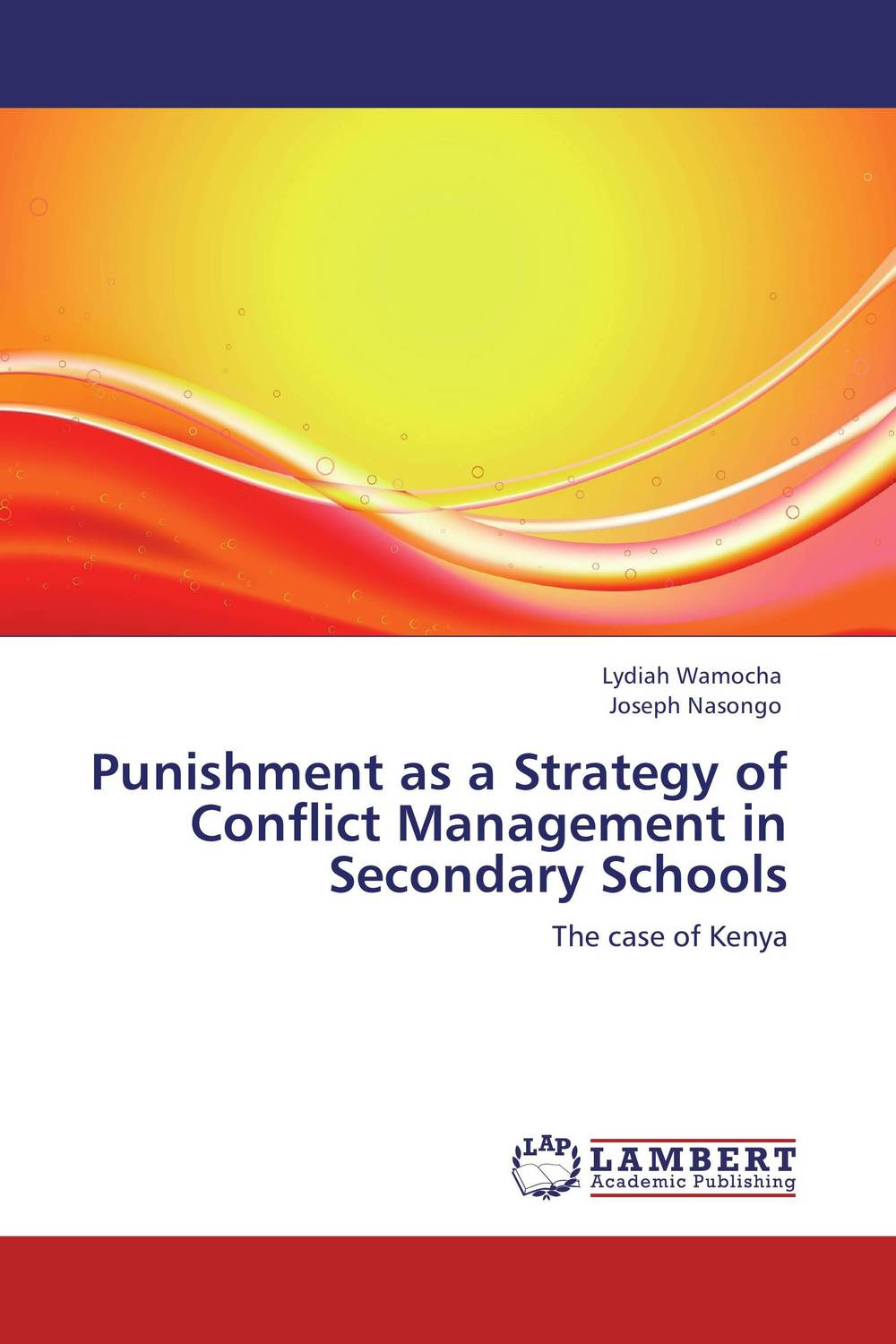 Punishment as a Strategy of Conflict Management in Secondary Schools management of special schools in ghana