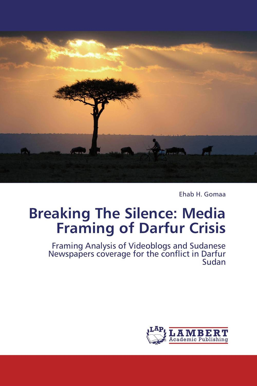 Breaking The Silence: Media Framing of Darfur Crisis promoting social change in the arab gulf