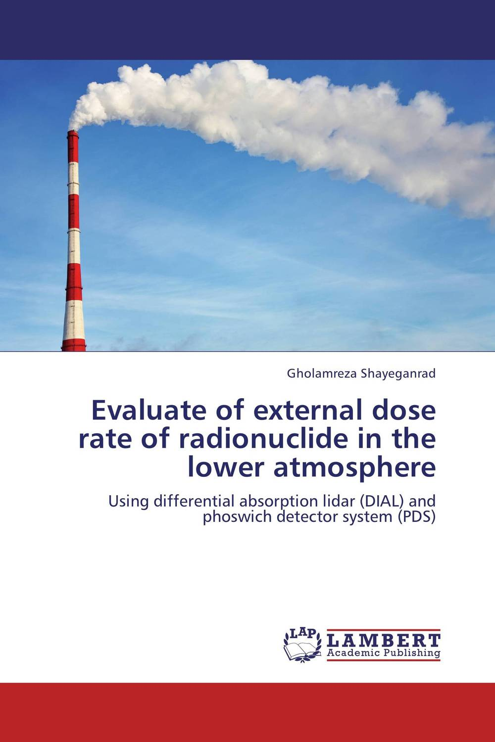 Evaluate of external dose rate of radionuclide in the lower atmosphere the comedy of errors