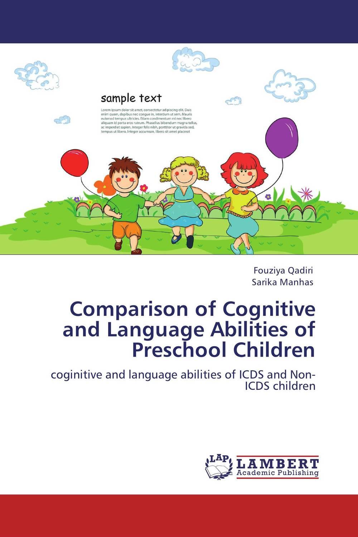 Comparison of Cognitive and Language Abilities of Preschool Children education preschool