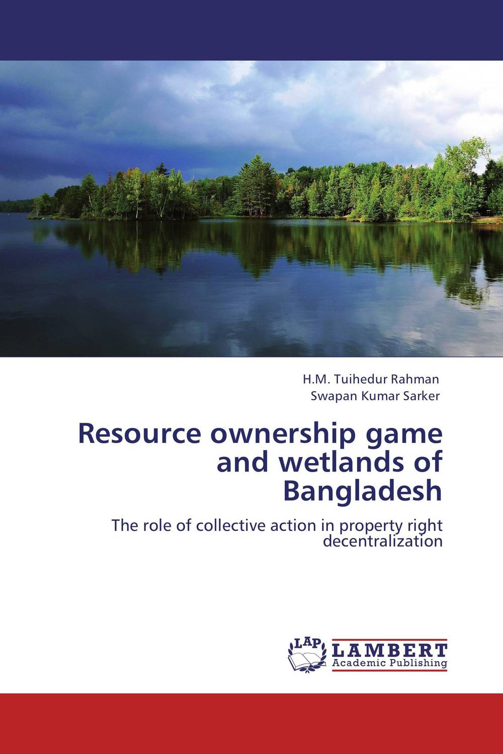 Resource ownership game and wetlands of Bangladesh the concept of collective ownership in ship