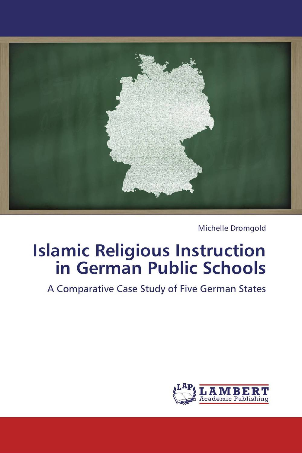 Islamic Religious Instruction in German Public Schools in a state of being religious abdullahi an na im and the secular