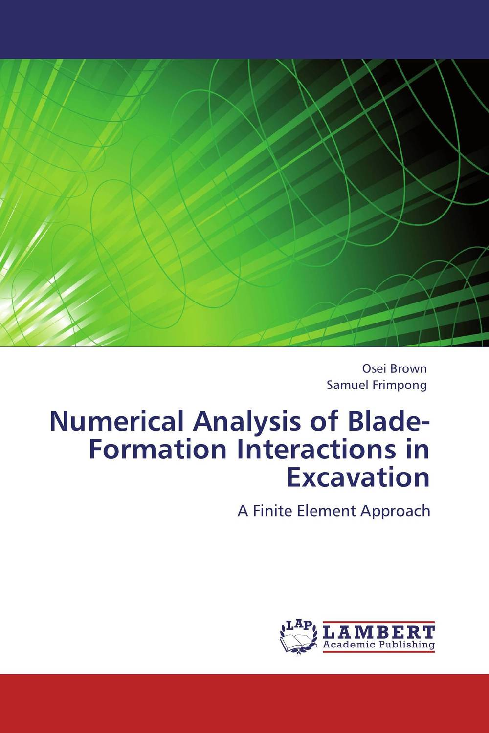 Numerical Analysis of Blade-Formation Interactions in Excavation the desert and the blade