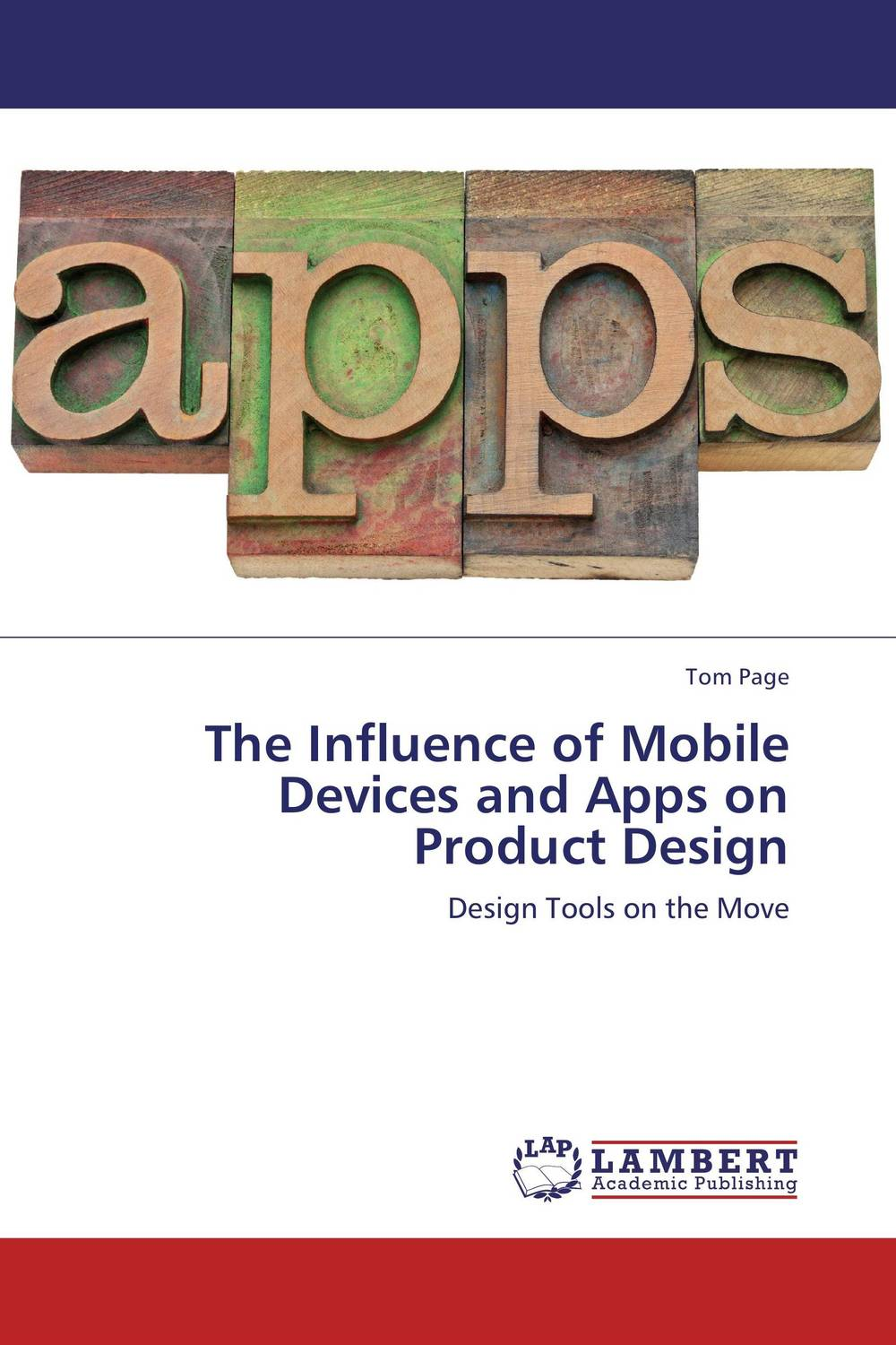The Influence of Mobile Devices and Apps on Product Design