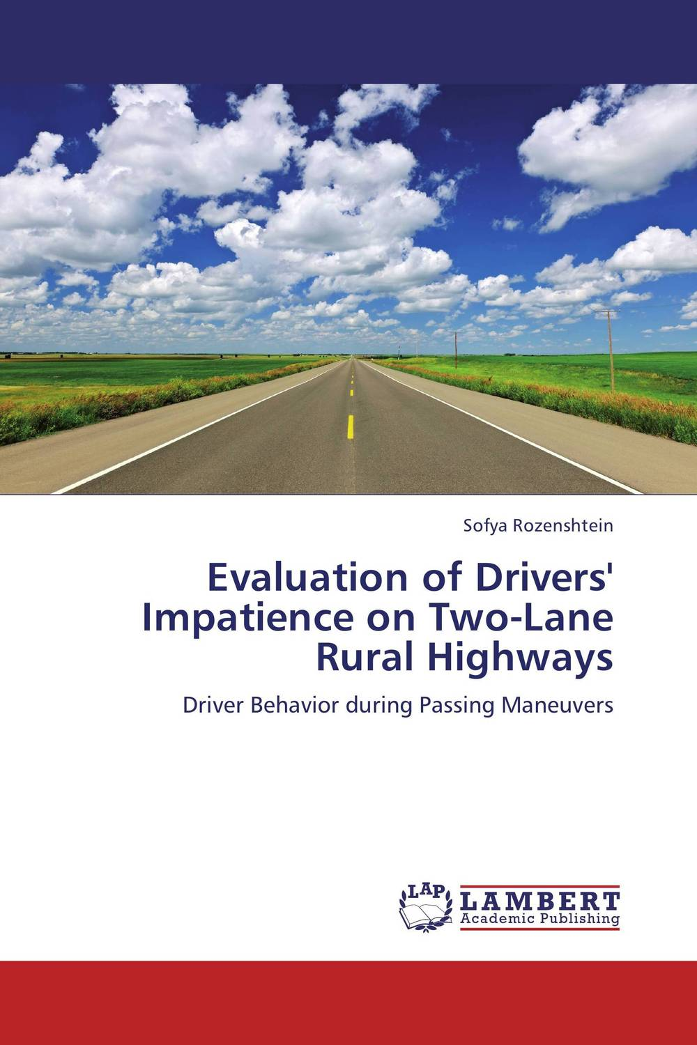 Evaluation of Drivers' Impatience on Two-Lane Rural Highways road trip usa eighth edition cross country adventures on america s two lane highways