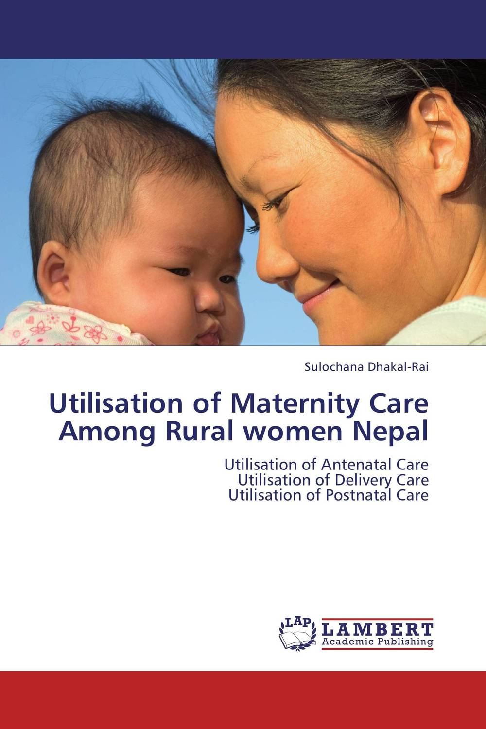 Utilisation of Maternity Care Among Rural women Nepal