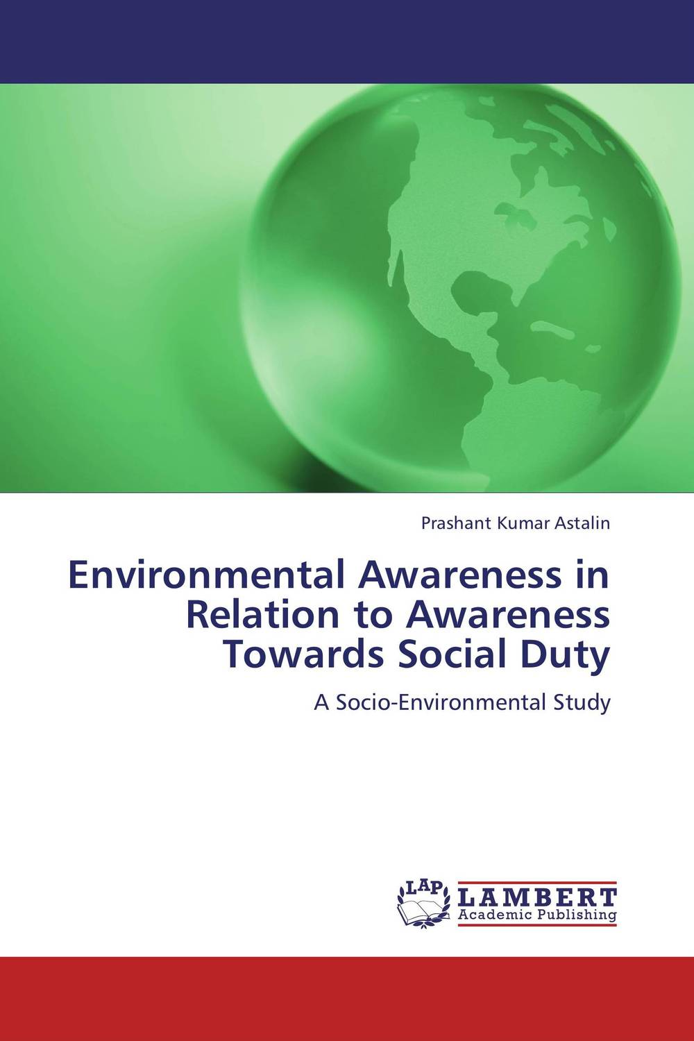 цены Environmental Awareness in Relation to Awareness Towards Social Duty