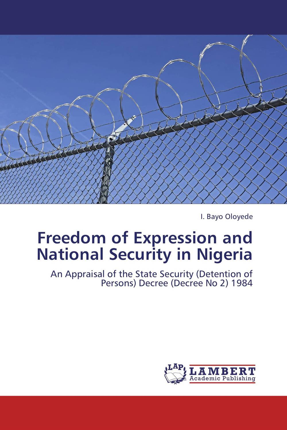Freedom of Expression and National Security in Nigeria the breakdown of democratic regimes
