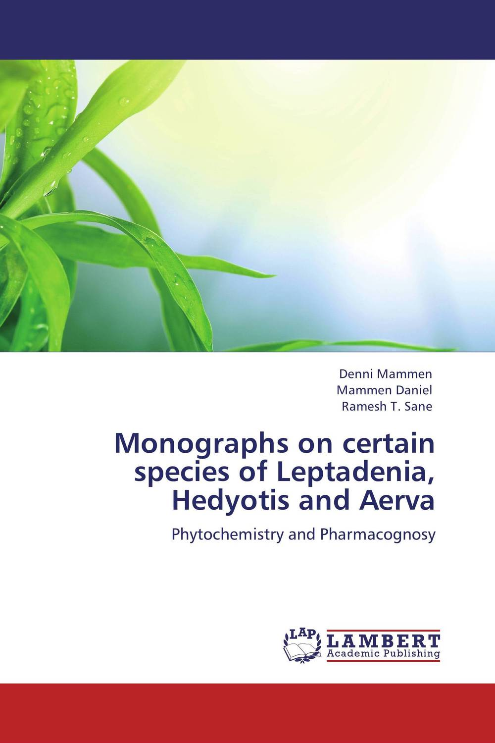 Monographs on certain species of Leptadenia, Hedyotis and Aerva george varghese diana john and solomon habtemariam medicinal plants for kidney stone a monograph
