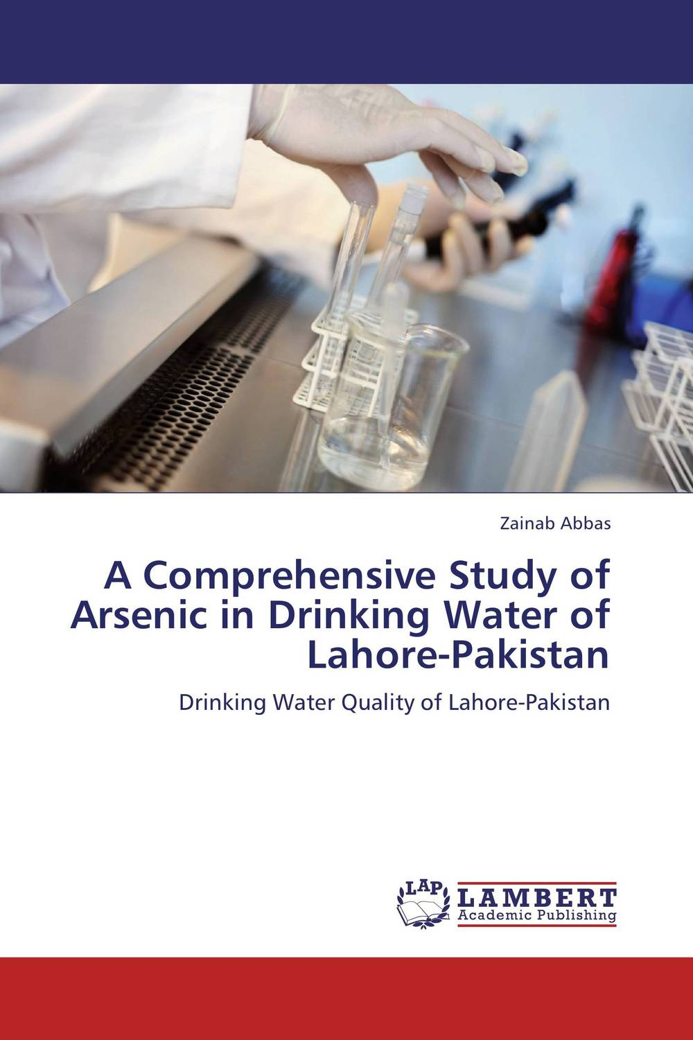 цена на A Comprehensive Study of Arsenic in Drinking Water of Lahore-Pakistan