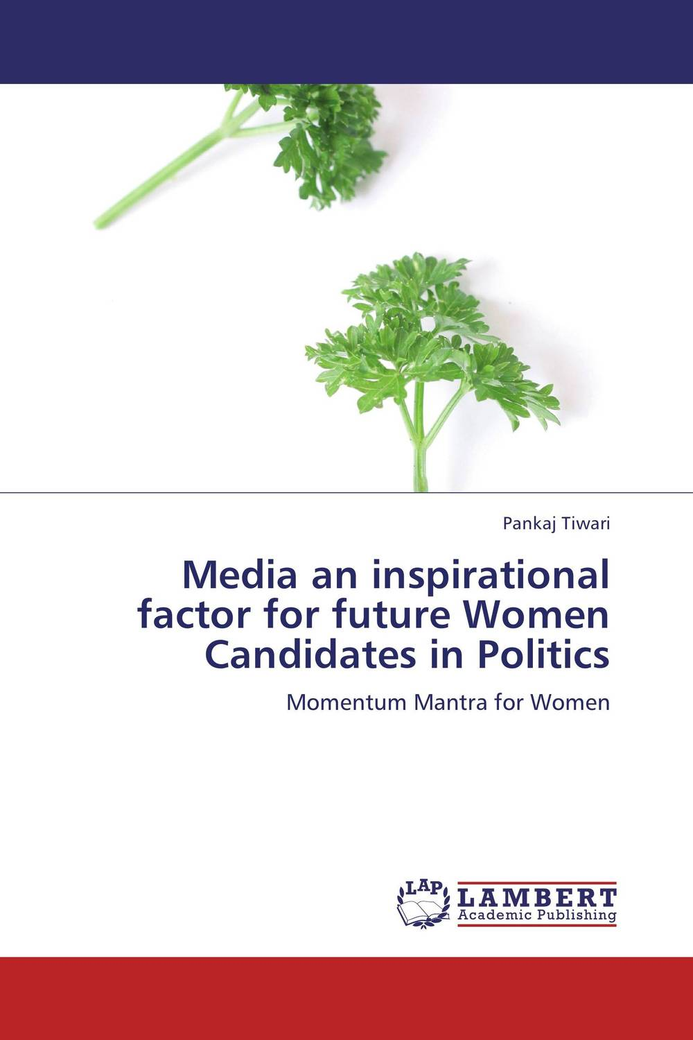 Media an inspirational factor for future Women Candidates in Politics