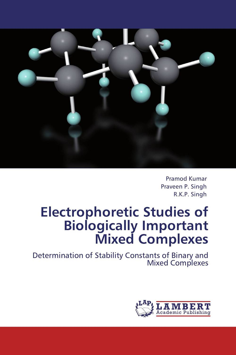 Electrophoretic Studies of Biologically Important Mixed Complexes rakesh kumar tiwari and rajendra prasad ojha conformation and stability of mixed dna triplex