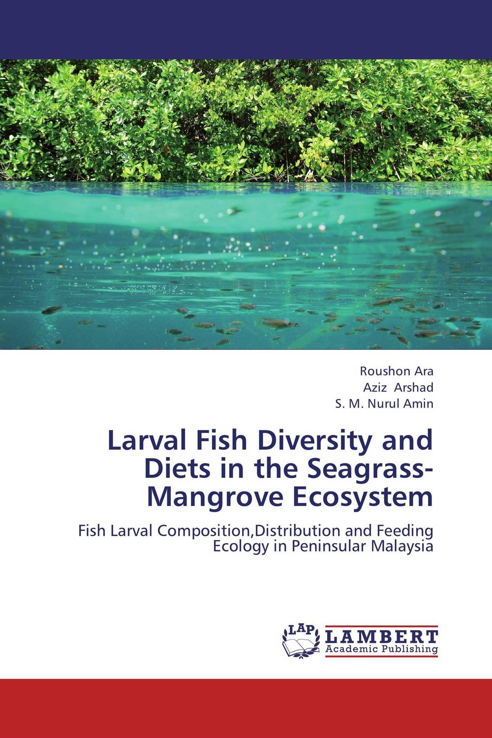 Larval Fish Diversity and Diets in the Seagrass-Mangrove Ecosystem