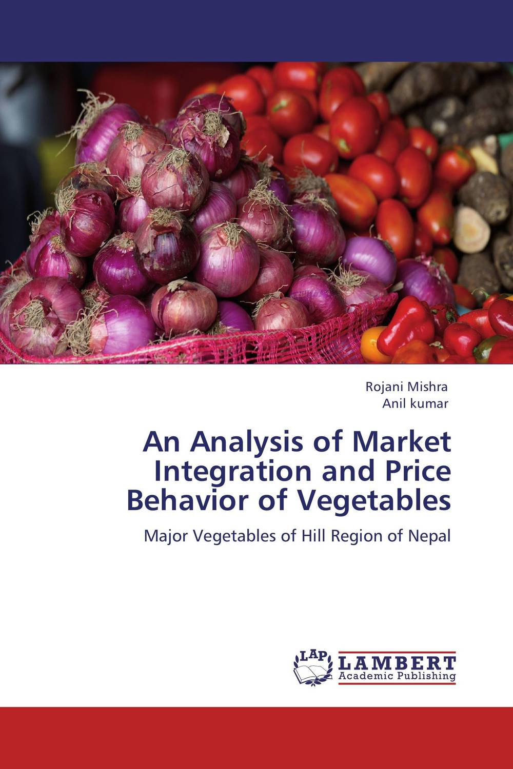 An Analysis of Market Integration and Price Behavior of Vegetables the integration of ethnic kazakh oralmans into kazakh society