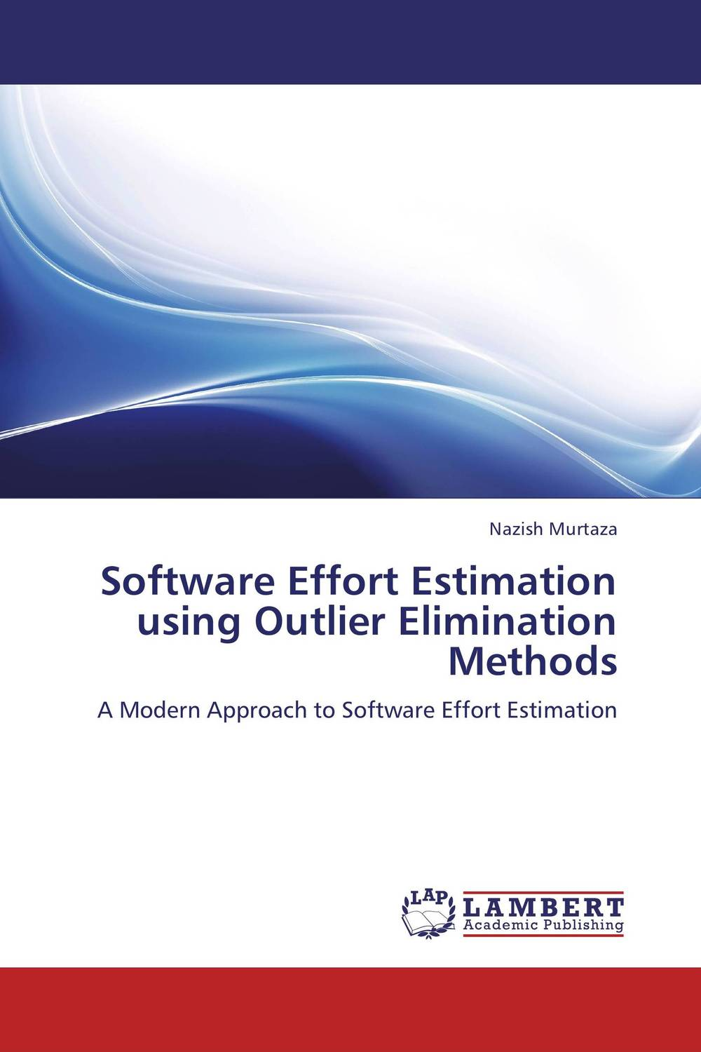 Software Effort Estimation using Outlier Elimination Methods clustering information entities based on statistical methods