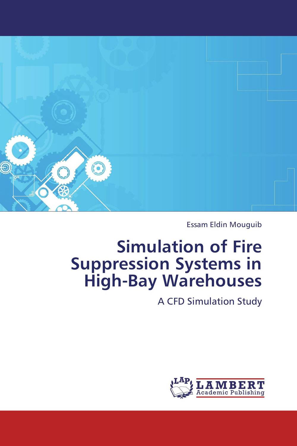 Simulation of Fire Suppression Systems in High-Bay Warehouses thought suppression