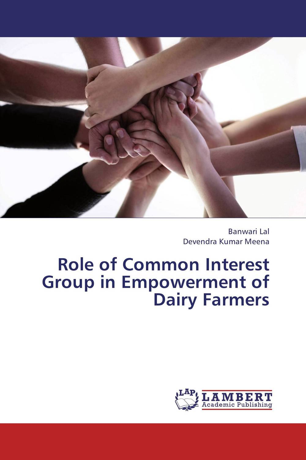 Role of Common Interest Group in Empowerment of Dairy Farmers the common link